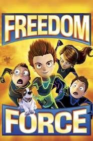 Freedom Force (2012)