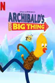 Archibald's Next Big Thing Season 2