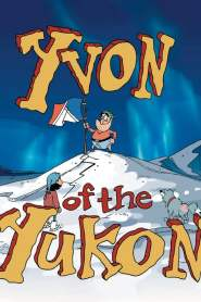 Yvon of the Yukon Season 1