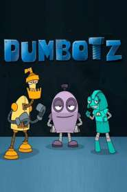 Dumbotz Season 1