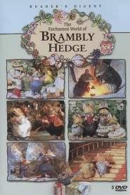 The Enchanted World of Brambly Hedge