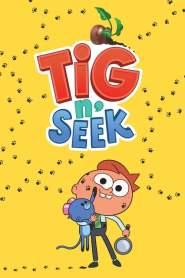 Tig n' Seek Season 2