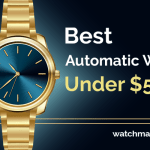 Best Automatic Watches Under $500 (2021)