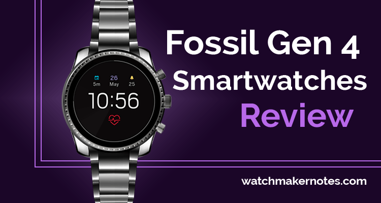 Fossil Gen 4 smartwatches review