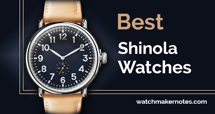 Best Shinola Watches (Full Review 2020)
