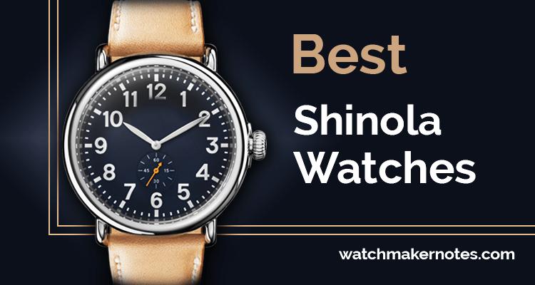 Best Shinola watches