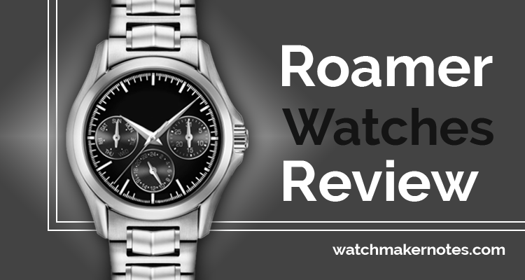 Roamer watches review