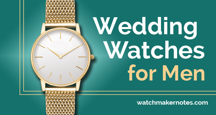 Wedding watches for men