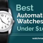 Best Automatic Watches Under $100 (2021)