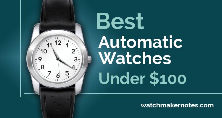 Best automatic watches under $100
