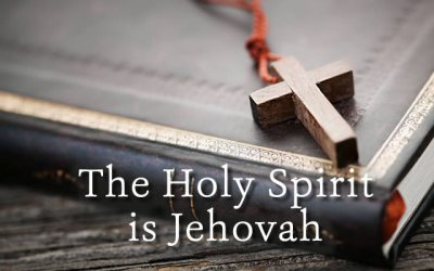 The Holy Spirit is Jehovah