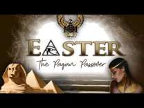 EASTER: The Pagan Passover (Nimrod, The Queen of Heaven, Tammuz)