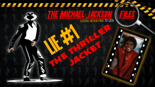The Michael Jackson Files (Losing Neverland To Lies) The Thriller Jacket