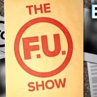 The FU Show – S1, E2