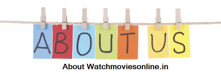 About Watch Movies Online