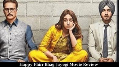 Photo of Happy Phirr Bhag Jayegi Movie Review