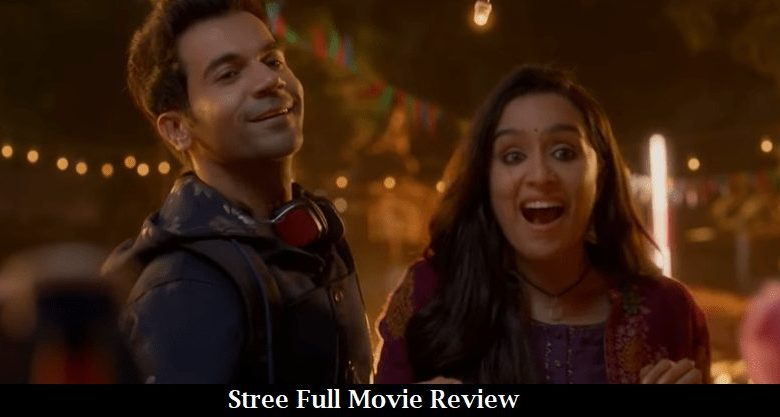 Stree Full Movie Review