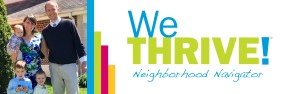 WeTHRIVE! neighborhood navigator logo with photo of Danielle Hart and family