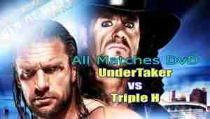 Watch Undertaker Vs Triple H Rivalries All Matches DvD
