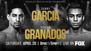 Watch PBC – Garcia vs. Granados 4/20/19 Online