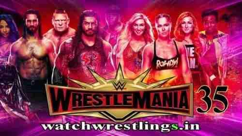 Watch Wrestlemania 35 Live 4/7/2019