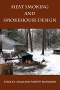 Meat Smoking And Smokehouse Design -  Marianksi & Marianski
