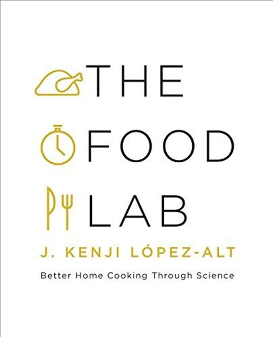 Boek Cover The Food Lab,  Better Home Cooking Through Science - López-Alt