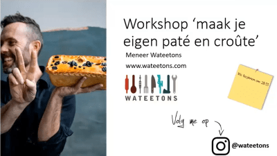 Wateetons workshop 'maak je eigen paté en croûte' – on demand
