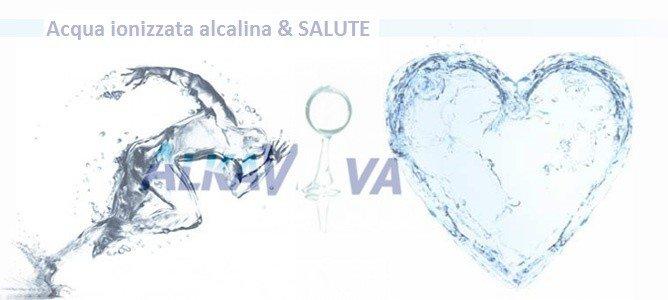 Acqua ionizzata alcalina & SALUTE