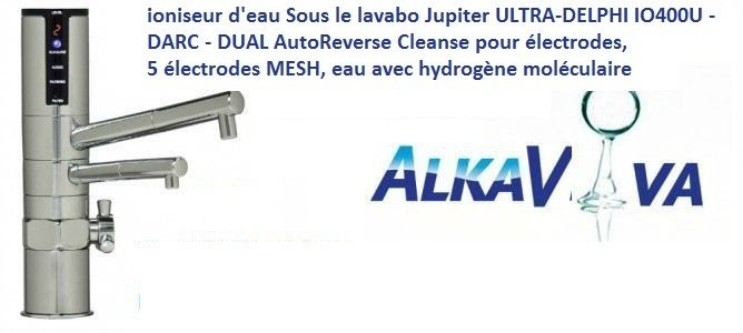 ioniseur d'eau Sous le lavabo Jupiter ULTRA-DELPHI IO400U - DARC -DUAL AutoReverse Cleanse pour électrodes, 5 électrodes MESH, eau avec hydrogène