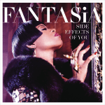 "Fantasia – ""Side Effects of You"" Album Review"