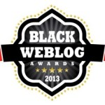 We Won! Black Weblog Awards Announced Yesterday!
