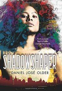 Daniel José Older - Shadowshaper