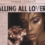"Tamar Braxton Gives 'The Real' R&B On ""Calling All Lovers"""