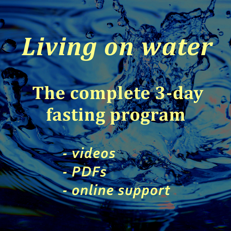 Living on Water: the complete 3-day fasting program (videos, PDFs, online  support)