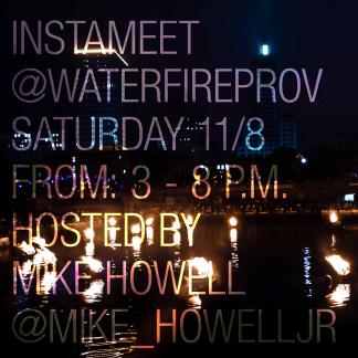 Mike Howell - Instameet at WaterFire