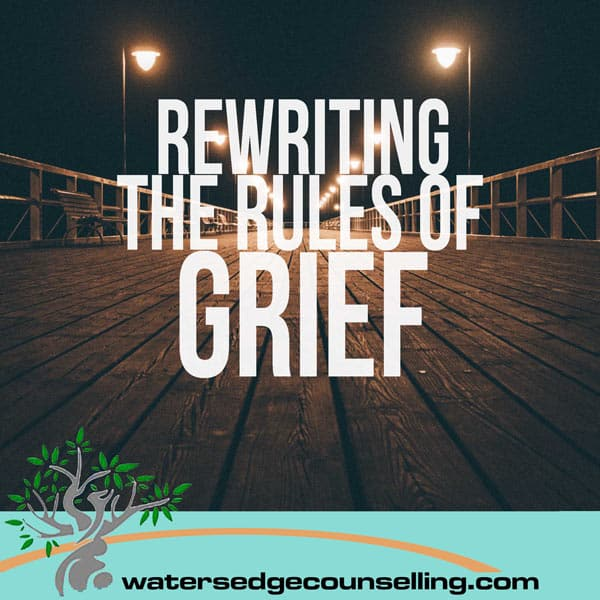 Rewriting-The-Rules-on-Grief