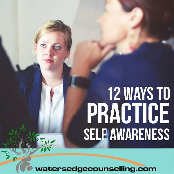 12-ways-to-practice-self-awareness