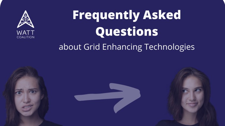 Frequently Asked Questions about Grid Enhancing Technologies