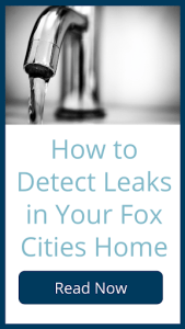 Read now: How to detect leaks in your Fox Cities Home