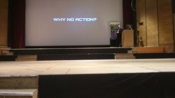 """Title slide """"why no action?"""" - maybe because we don't believe you!"""