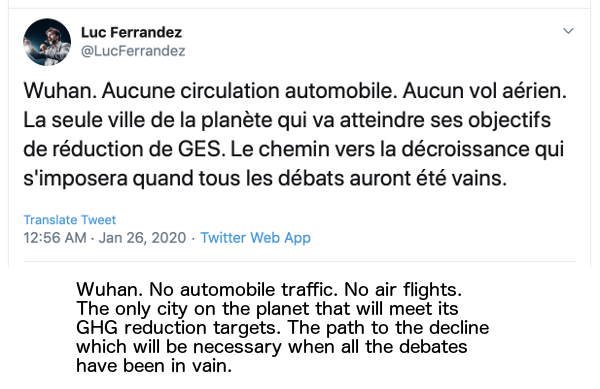 Luc Ferrandez: Wuhan. No automobile traffic. No air flights. The only city on the planet that will meet its GHG reduction targets. The path to the decline which will be necessary when all the debates have been in vain.