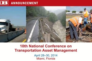 Participating in the 10th National Conference on Transportation Asset Management