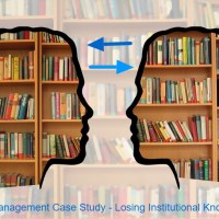 Asset Management Case Study - Losing Institutional Knowledge