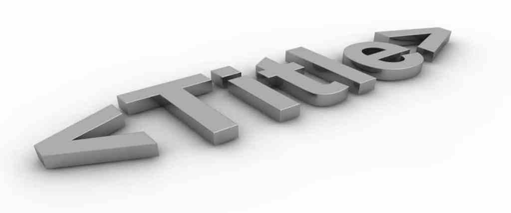 Title SEO. Cómo optimizar el contenido de tu página web a nivel SEO