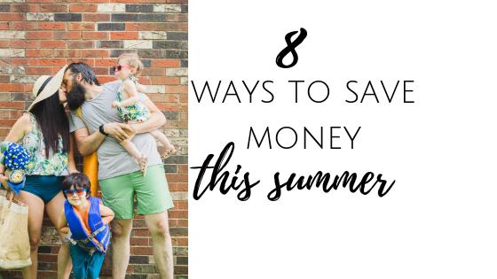8 Ways to Save Money this Summer