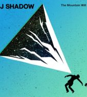 DJ Shadow - The Mountain Will Fall (2016)
