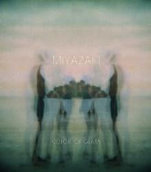 Miyazaki - Color Of Glass