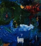 Foxygen - Hang (2017)
