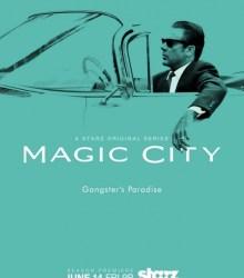 Город мечты / Город чудес / Magic City